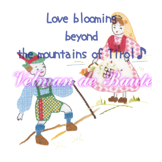 Embroidery sticker; Love blooming beyond the mountains of Tirol
